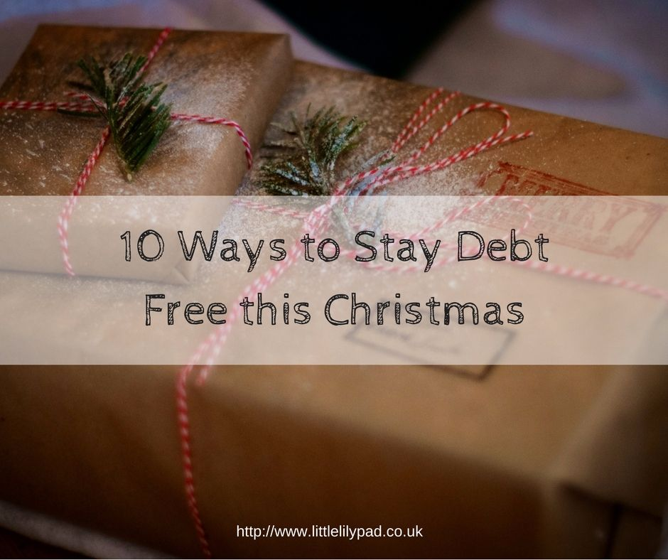 LLP - 10 Ways to Stay Debt Free this Christmas