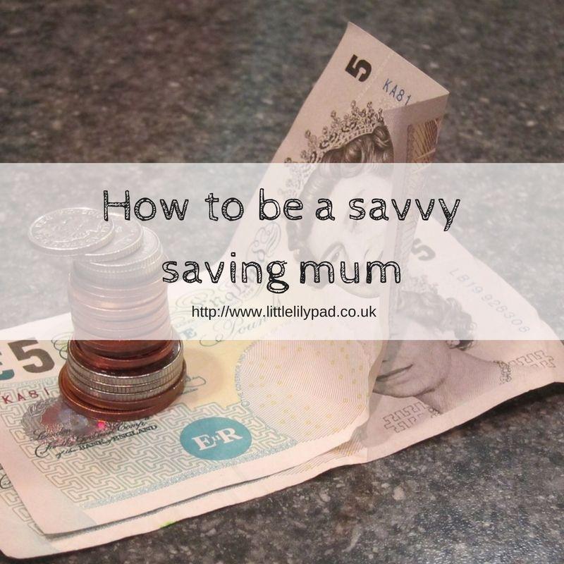 LLP How to be a savvy saving mum