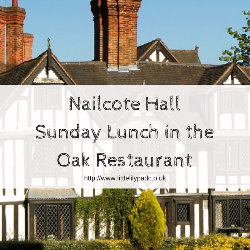 Nailcote HallSunday Lunch in the Oak Restauarant
