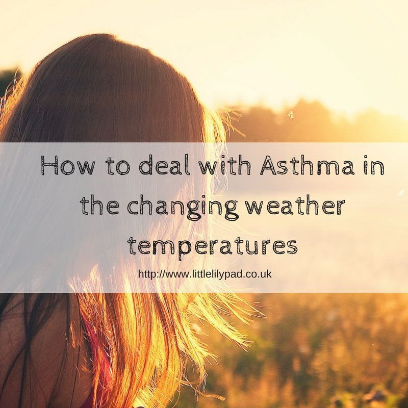 How to deal with Asthma in the changing weather temperatures