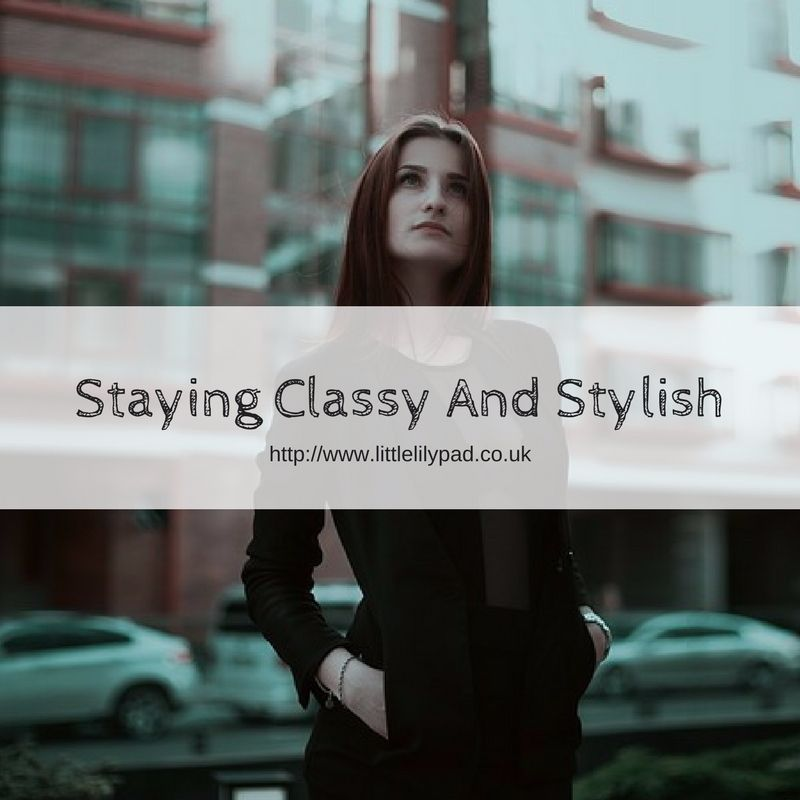 Staying classy and stylish