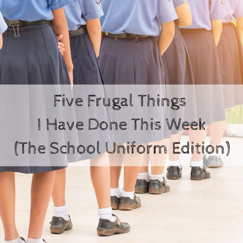 Five Frugal Things - School Uniform