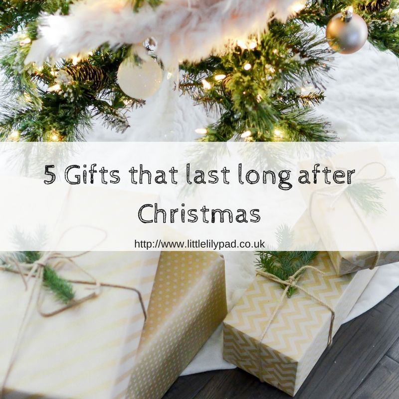 5 Gifts that last long past Christmas