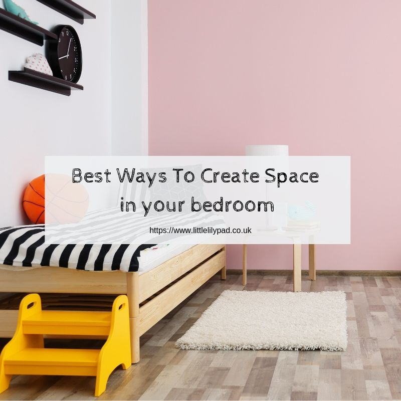 Creating space in your bedroom