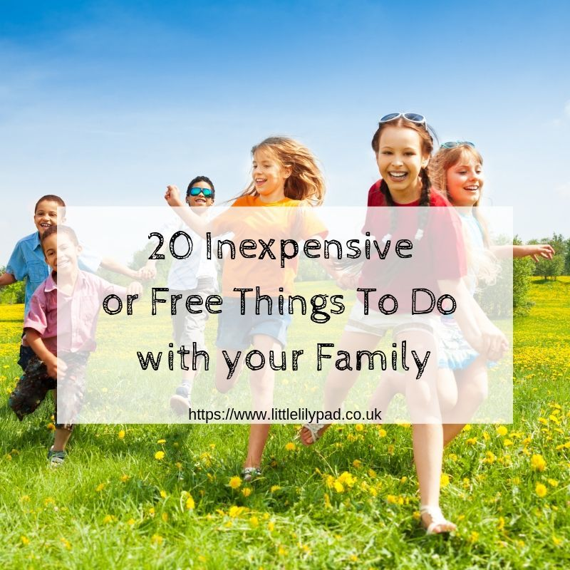20 Inexpensive or Free Things To Do with your Family