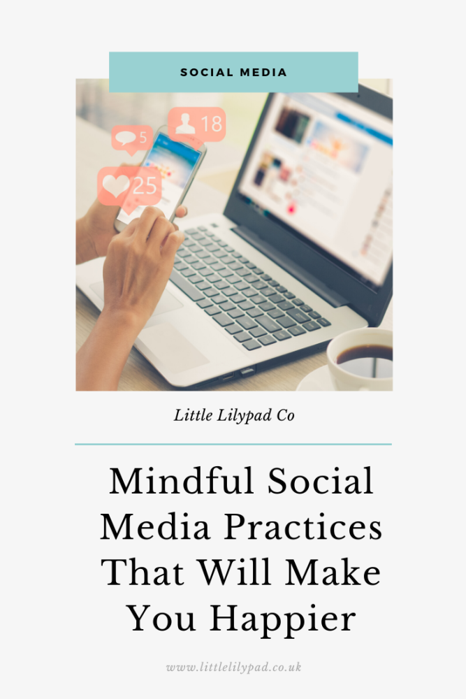 Mindful Social Media Practices