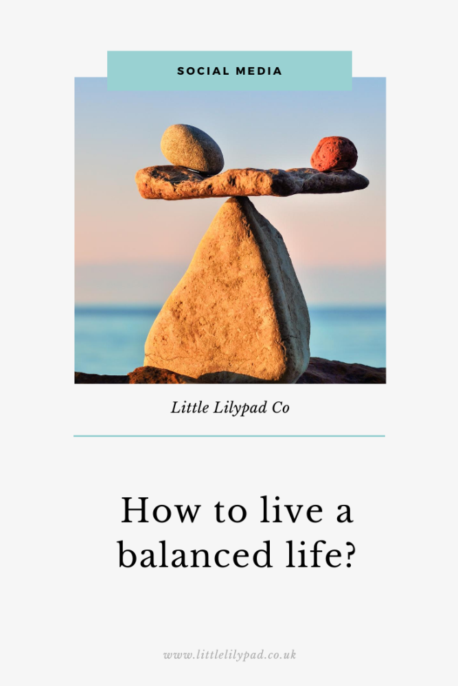 PIN - How to live a balanced life