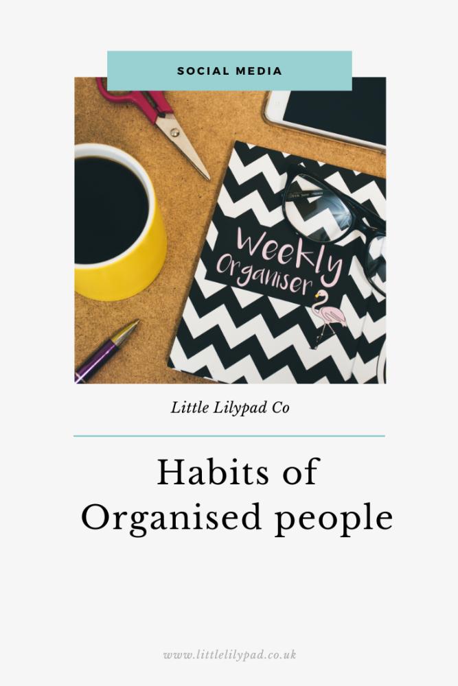 PIN - Habits of Organised people
