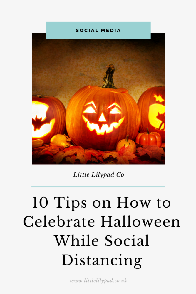 PIN - 10 Tips on How to Celebrate Halloween While Social Distancing