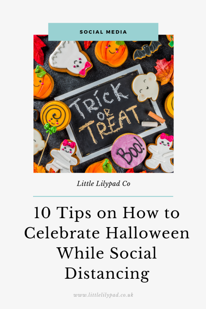 PIN - 10 Tips on How to Celebrate Halloween While Social Distancing (1)