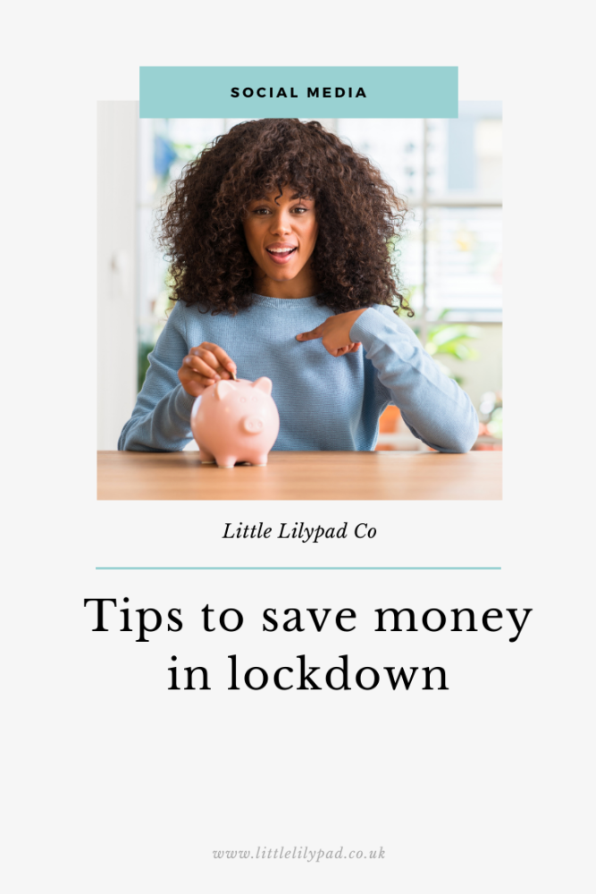 PIN - Tips to save money in lockdown (1)