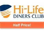 Hi-Life Diners Club 12 Month Membership Half Price Special Offer