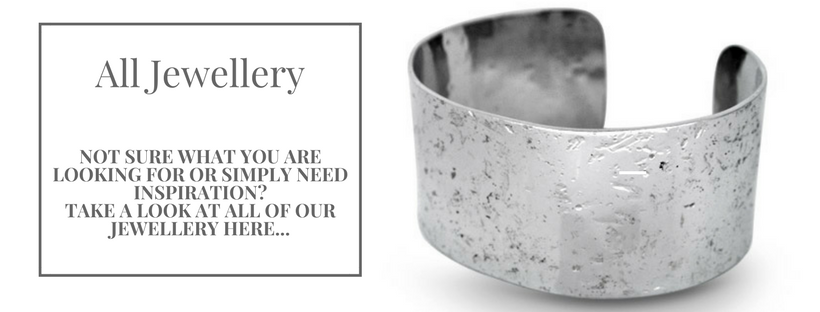 All Jewellery, not sure what you are looking for, take a look at all of our jewellery here.