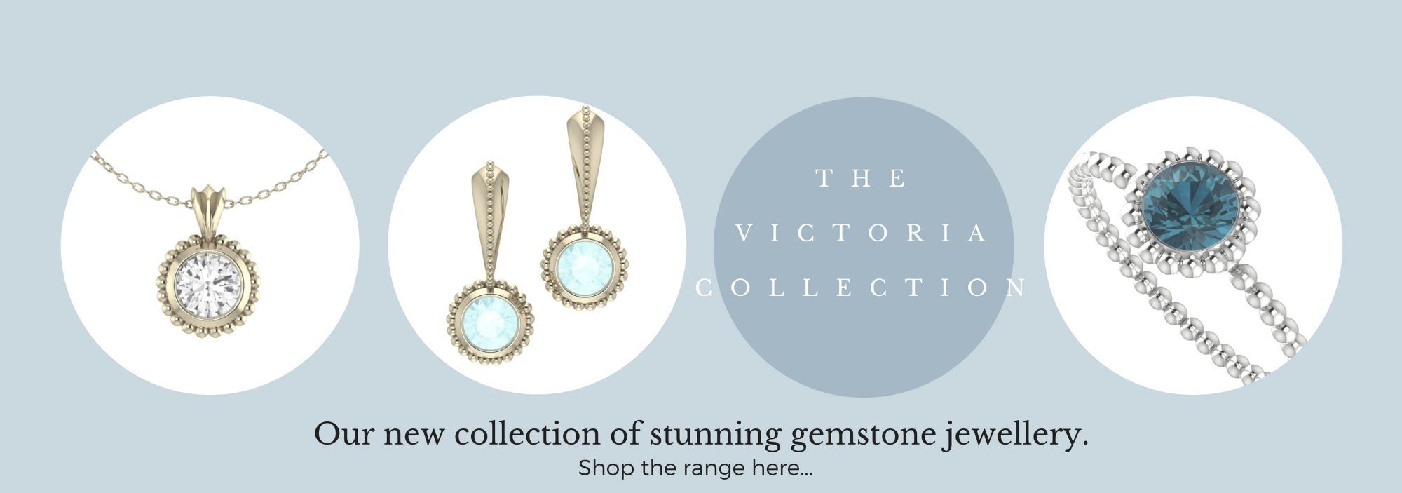 The Victoria Collection, a new collection of contemporary gemstone engagement rings, necklaces and earring.