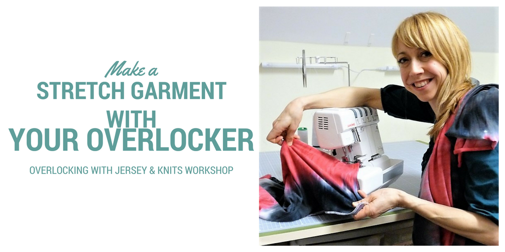 Make a Stretch Garment with your overlocker Sew In Brighton banner