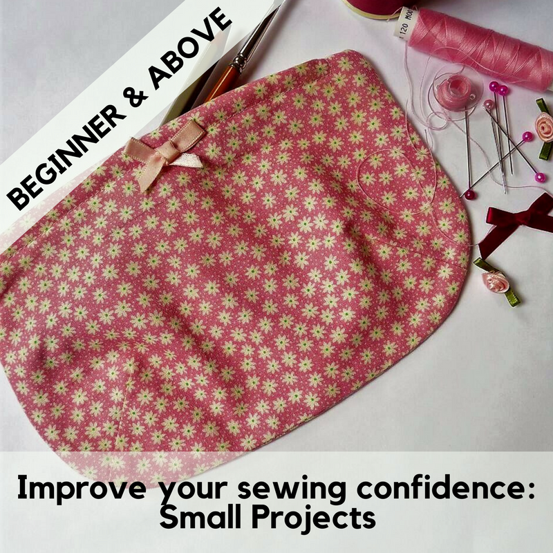 Improve your sewing confidence: small projects