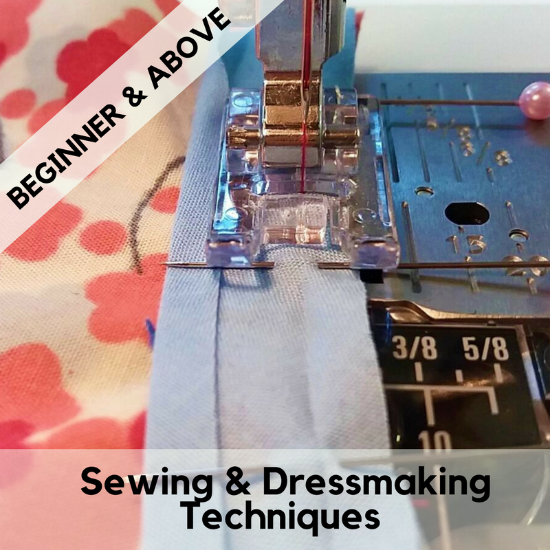 Sewing & dressmaking techniques and skills