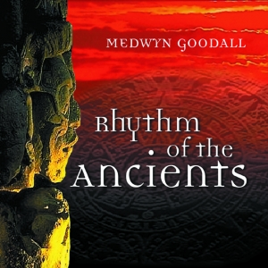 Rhythm Of The Ancients By Medwyn Goodall