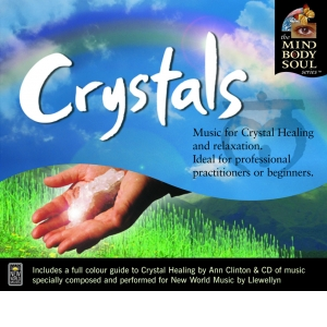 Crystals By Ann Clinton - Music By Llewellyn