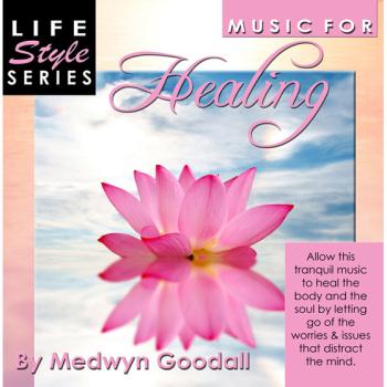 Healing By Medwyn Goodall