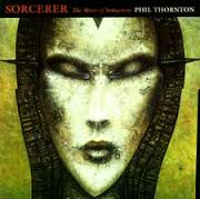 Sorcerer - The Mark Of Seduction By Phil Thornton