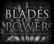 Blades of Power