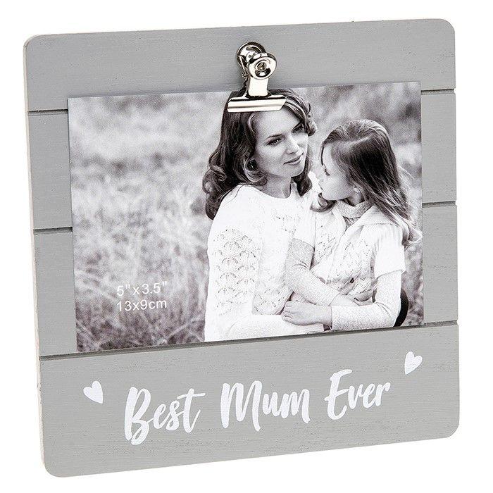 Best Mum Ever Clip Photo Frame