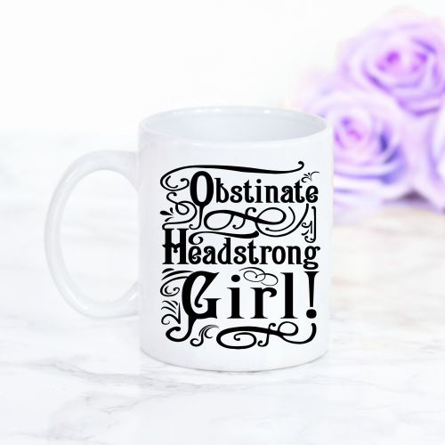Obstinate headstrong girl illustration mug