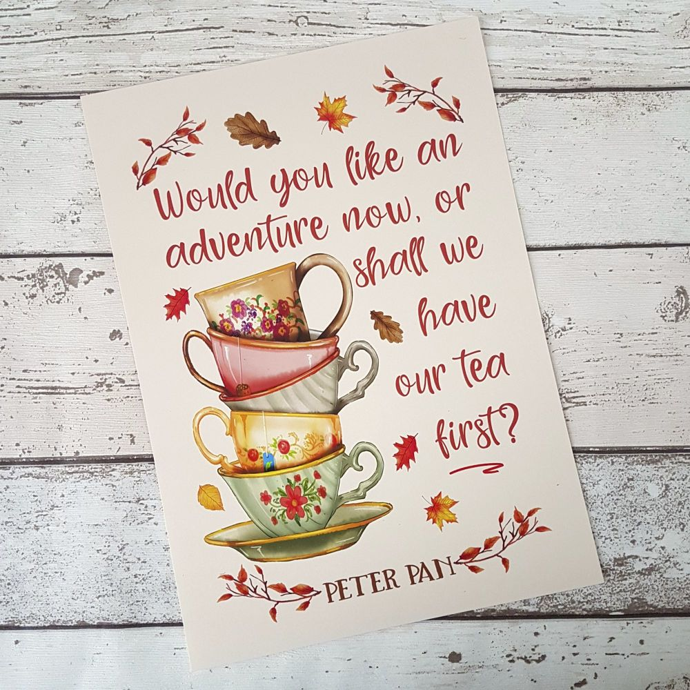 Woodland Creatures - Peter Pan Tea and Adventure Quote - Bookish Print - UNFRAMED A4, A5, A6