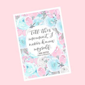 pride and prejudice pink and blue flowers quote print A5 photo
