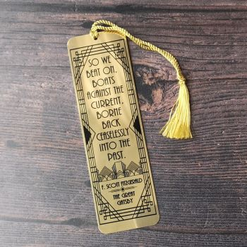 "The Great Gatsby Gold Bookmark - ""So we beat on, boats against the current, borne back ceaselessly into the past."""