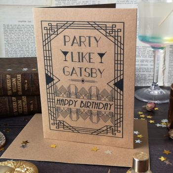 Party like Gatsby Birthday Card - The Great Gatsby Art Deco Design