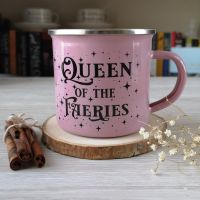 Queen of the Faeries   Enamel Mug in Pink, Green or White