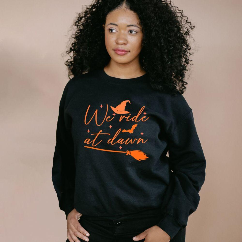 We ride at dawn - Witch Sweatshirt - Unisex