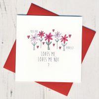 <!-- 034 -->Loves Me Loves Me Not Valentine Card