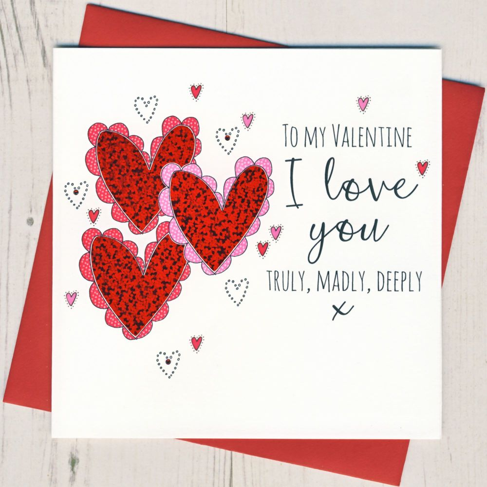 Truly Madly Deeply Valentine Card