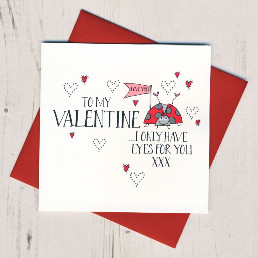 I Only Have Eyes For You Valentines Card