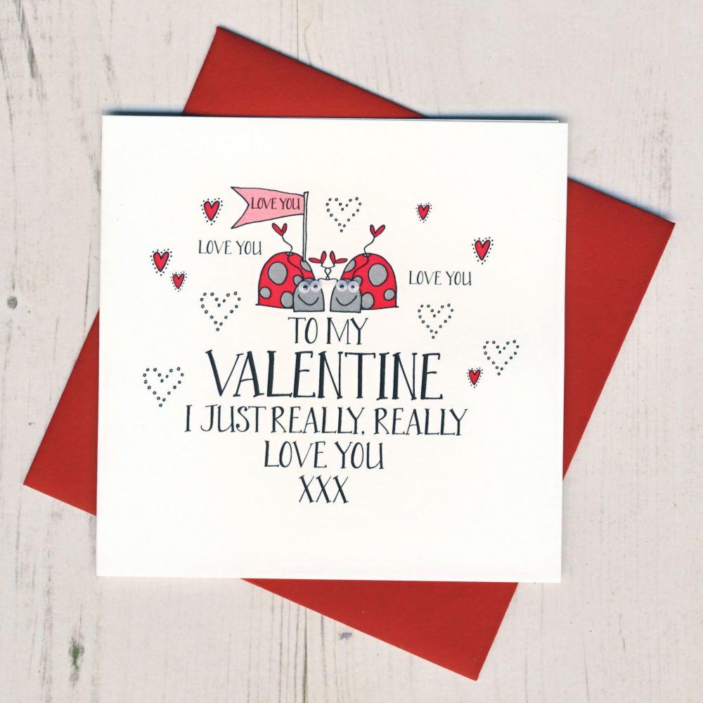 I Really Really Love You Valentines Card
