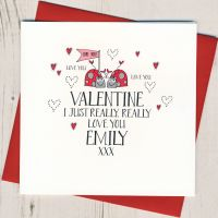 <!-- 021 -->Personalised I Just Really Really Love You Valentines Card