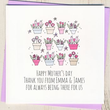 Personalised 'Thank You For Always Being There' Mother's Day Card