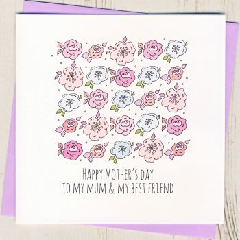 Mum & Best Friend Mother's Day Card