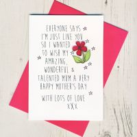 <!-- 017 -->I'm Just Like You Mother's Day Card