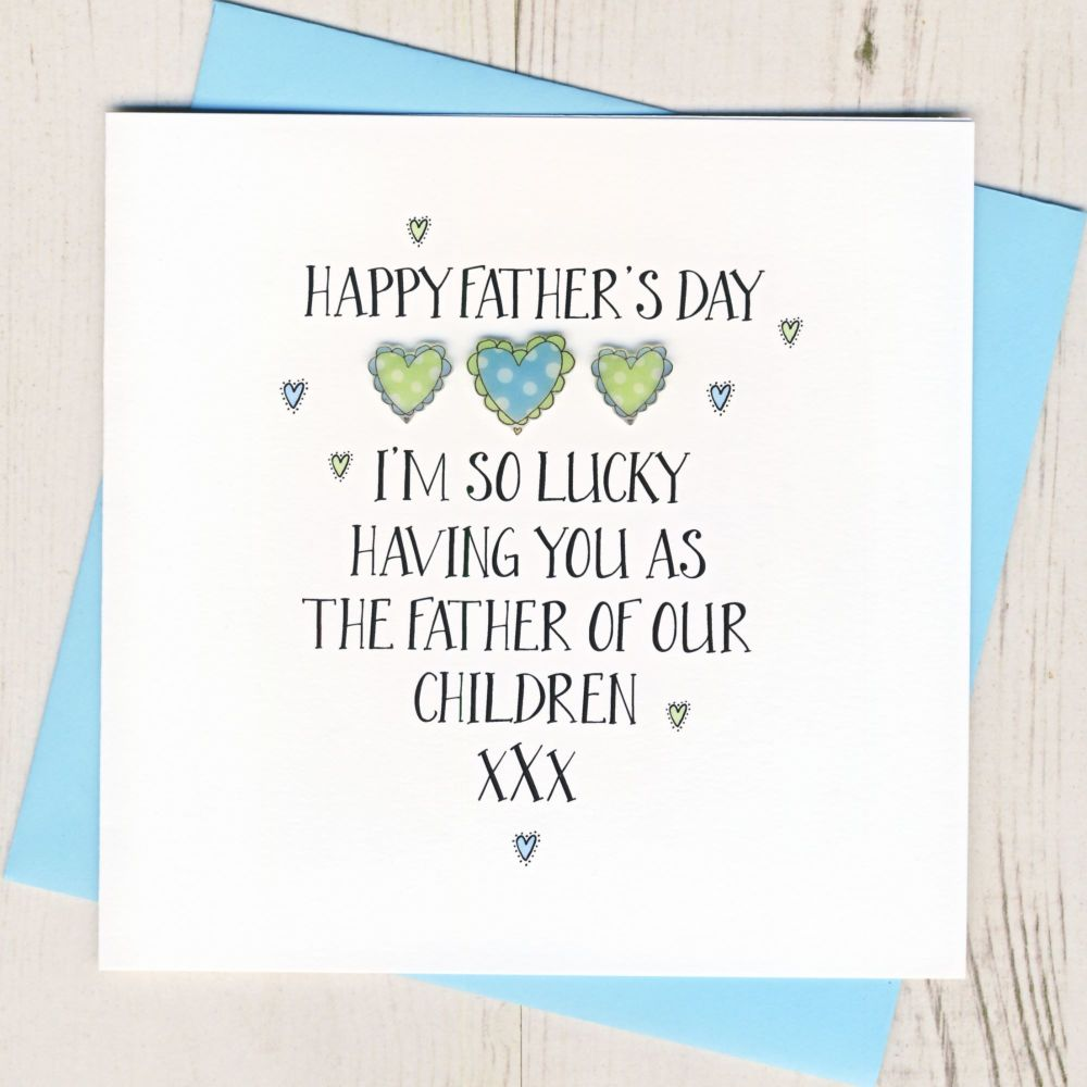 To The Father Of Our Child or Children