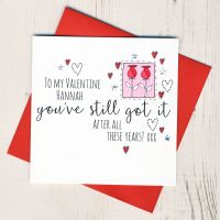 <!-- 015 -->Personalised 'You've Still Got It' Valentines Card