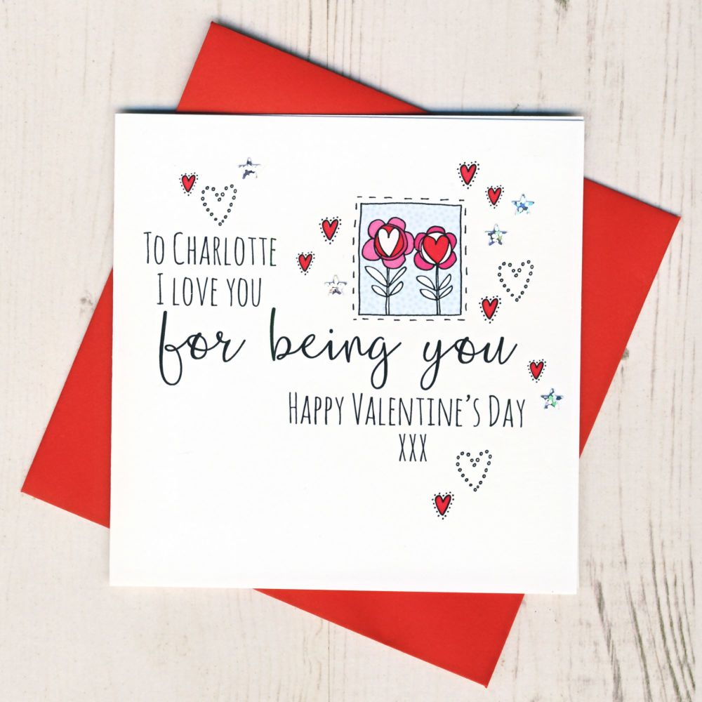 <!-- 015 -->Personalised I Love You For Being You Valentines Card