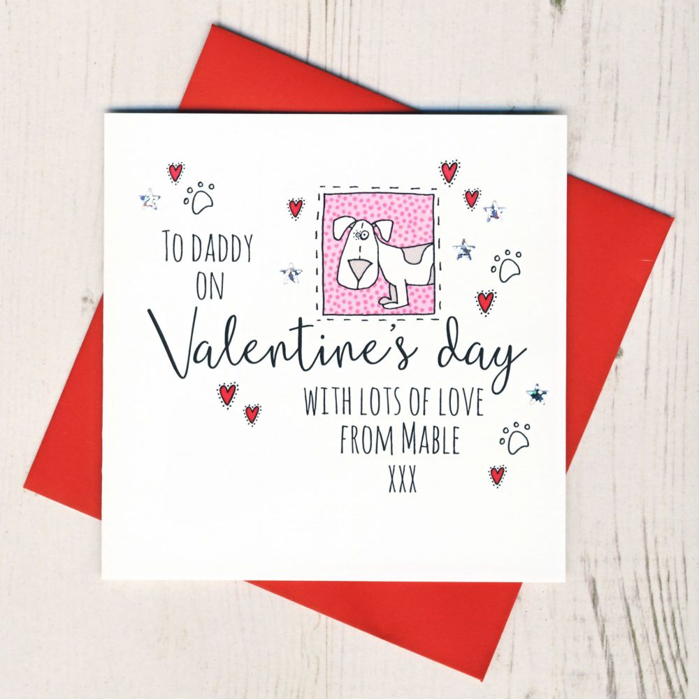 <!-- 022 -->Personalised From The Dog Valentines Card
