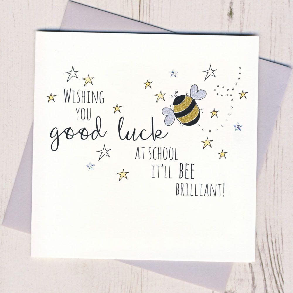 <!-- 001 -->Bee Good Luck At School Card