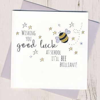 Bee Good Luck At School Card