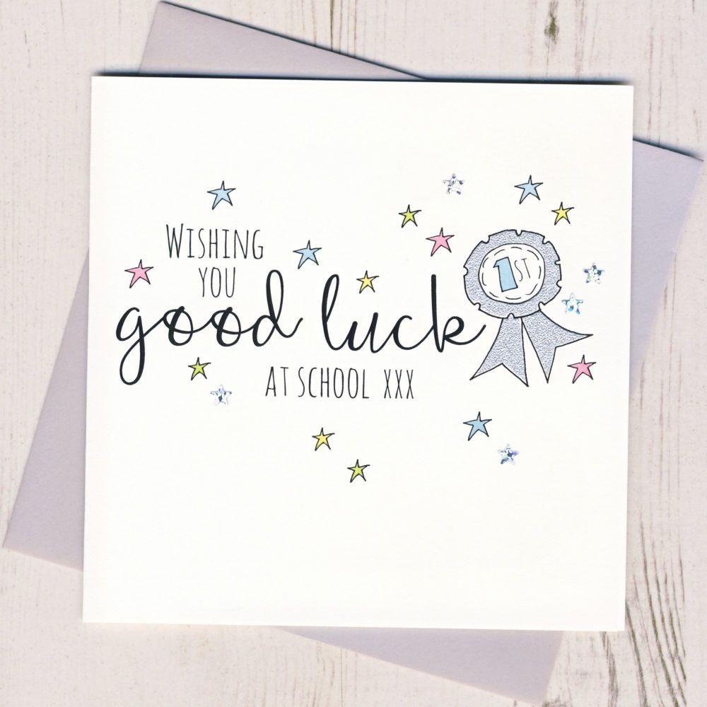 <!-- 001 -->Rosette Good Luck At School Card