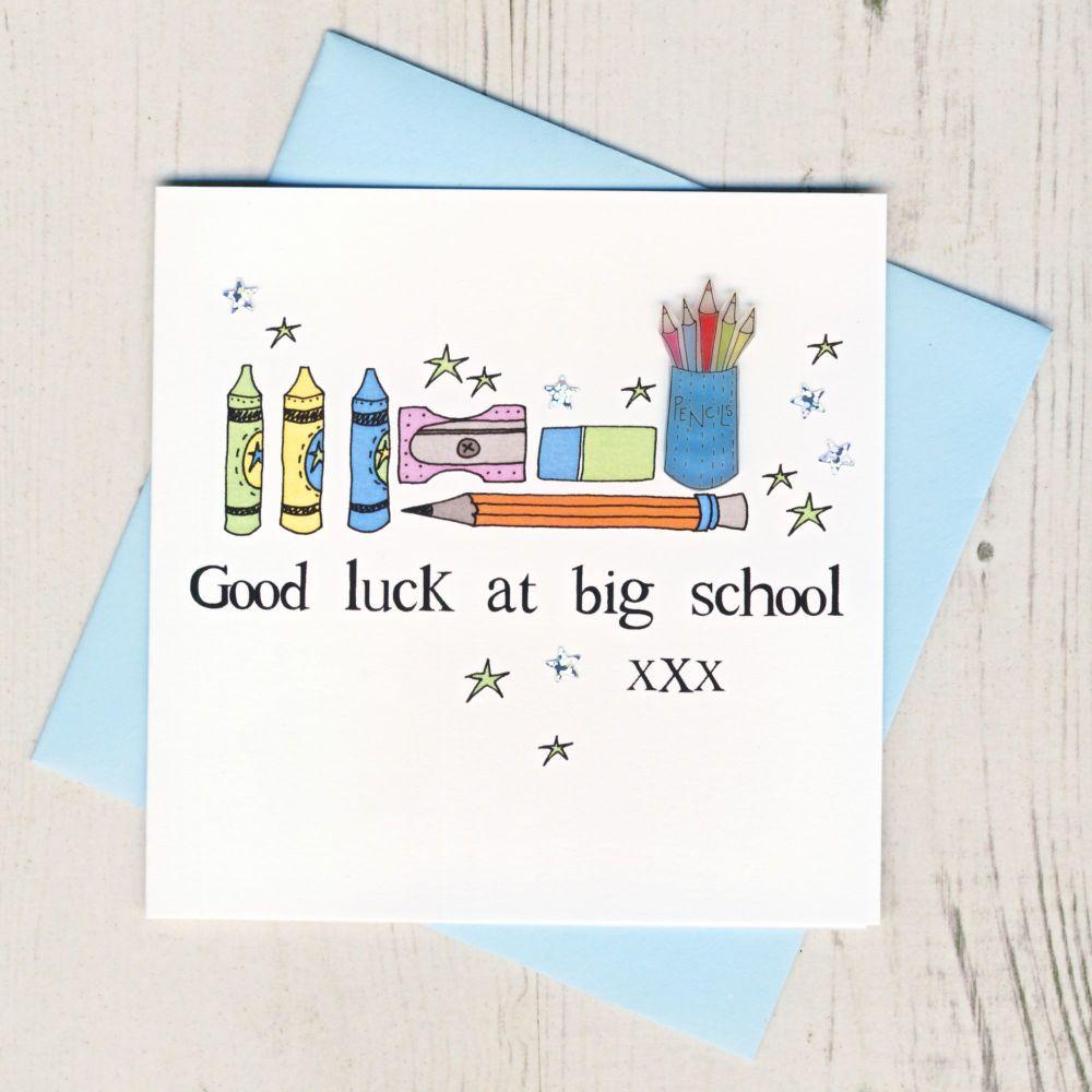 <!-- 005 -->Blue Pencils Good Luck At Big School Card